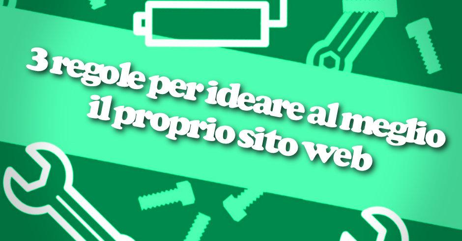 3 Regole per ideare un sito web